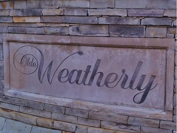 Olde Weatherly - A Neighborhood with beauty and charm